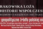 1944: Geopolityczne źródła polskiej niewoli Spotkanie Krakowskiej Loży Historii Współczesnej IPN Goście: Marek Kornat, Maciej Korkuć Prowadzenie: Roman Graczyk Kraków, 18 stycznia