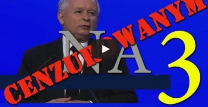 Kaczynski - cenzura
