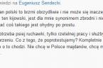 """Pod notką: http://www.ekspedyt.org/eugeniusz-sendecki/2014/05/11/24561_powstaje-majdan-polski-spoleczna-inicjatywa-obywatelska-sio-pod-sejmem.html Pani Halszko, zakładam, że nie ma pani innych przesłanek niż przynależność narodowa, aby zaliczyć wszystkich, w tym poległych – uczestników protestów na Majdanie kijowskim do """"ukraińskiej swołoczy"""". […]"""