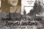Spotkanie z okazji 100-lecia urodzin Zygmunta Jana Rumla Dnia 22 lutego minie 100 lat od urodzin Zygmunta Rumla – wielkiego, zapomnianego poety, który w bestialski sposób został zamordowany przez nacjonalistów […]