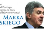 W 2015 roku, ogłoszonym jako Rok Jana Pawła II Świętego, Solidarni2010 zapraszają na nowy cykl wykładów muzycznych Marka Dyżewskiego pt.BOŻE PRAWDY W BLASKU PIĘKNA.Wykłady odbywać się będą w siedzibie SDP […]